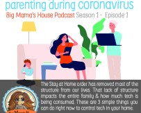 Season 01 : Episode 01 : Three easy tech tips for digital parenting during Coronavirus