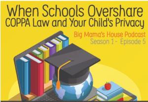 Internet Safety Podcast - Big Mama's House Podcast Season 1 Episode 5