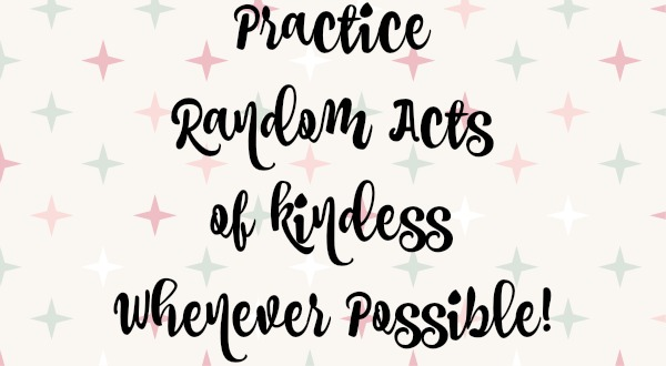 practice-random-acts-of-kindness-whenever-possible