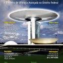 Ovniólogos/Ufólogos debaterão em Brasília novos casos de OVNIs/UFOs e a abertura governamental do assunto  1