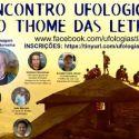 Programa especial com os bastidores do Encontro Ufológico em São Thomé Das Letras 11