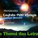 Programa Contato OVNI Ufologia – São Thomé das Letras 5 6