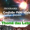 Programa Contato OVNI Ufologia – São Thomé das Letras, fechamento de temporada 33