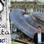 La experiencia OVNI en Madrid de Jesmar Martinez