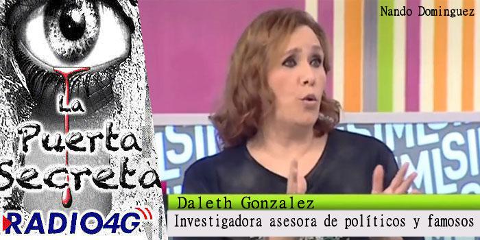 Entrevista a la investigadora Daleth Gonzalez Asesora de Famosos en temas Paranormales