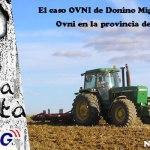 Un agricultor de León sorprendido por un OVNI , posible abducción extraterrestre