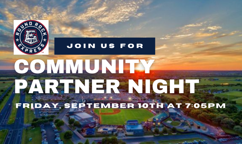 Join us for Community Partner Night at the Round Rock Express Game