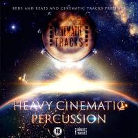 Heavy Cinematic Percussion (Beds & Beats)