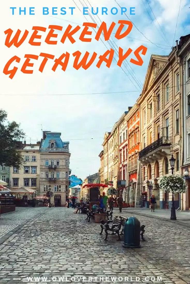 The best europe weekend getaways part 1 owl over the world for Best weekend get aways