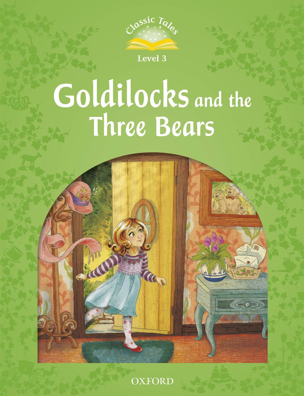 Goldilocks And The Three Bears Oxford Graded Readers