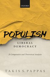 Populism and Liberal Democracy – A Comparative and Theoretical Analysis - Oxford Scholarship Online