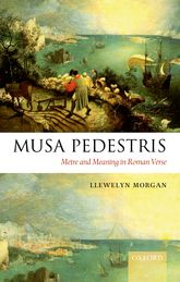 Musa PedestrisMetre and Meaning in Roman Verse$