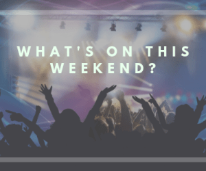 what's on this weekend dublin events gigs theatre food