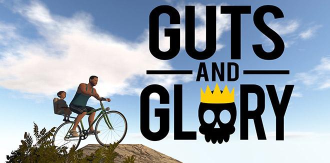 Guts and Glory