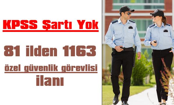 KPSS şartı yok! 81 ilden 1163 özel güvenlik görevlisi ilanı verildi