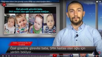 1 Eylül Haber Bülteni (Özel güvenlik görevlisi baba, SMA hastası olan oğlu için yardım bekliyor..)