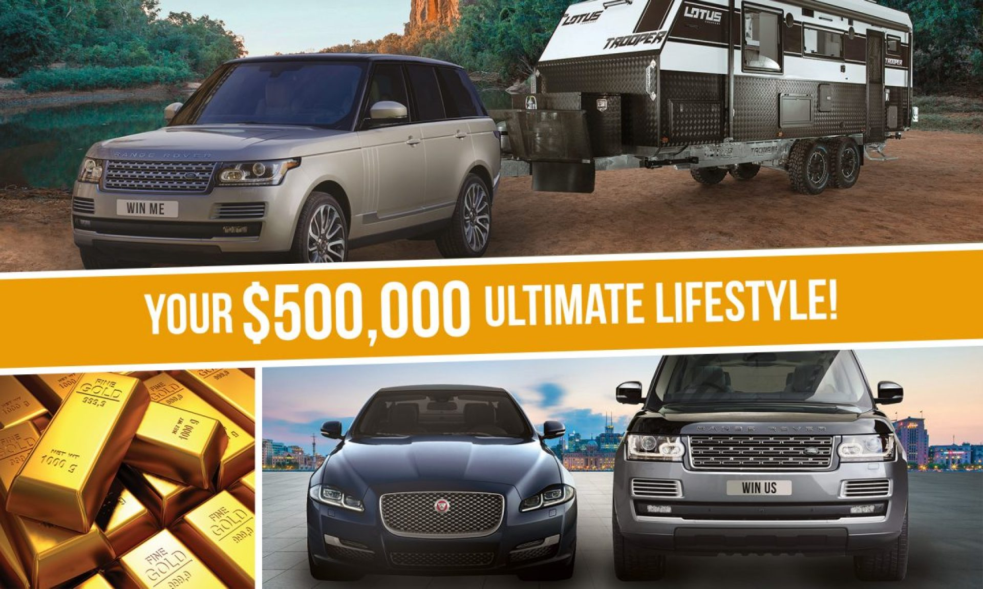 Choose your $500 000 Ultimate Lifestyle