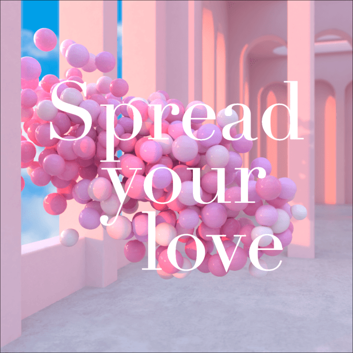 Spread Your Love