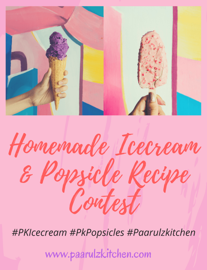 Homemade Ice cream & Popsicles Contest – Paarulz Kitchen