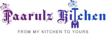 Paarulz Kitchen - From My Kitchen To Yours