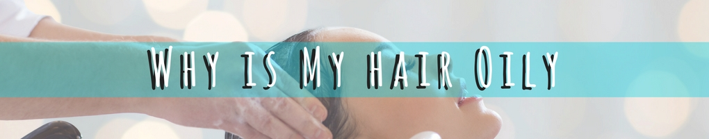 how to combat oily hair nammer