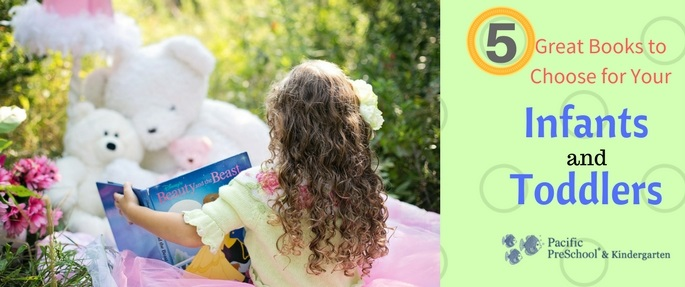 5 Great Books to Choose for Your Infants and Toddlers