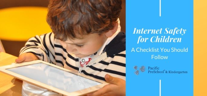 A checklist you should follow for child safety on internet