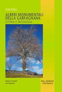 Alberi monumentali della Garfagnana