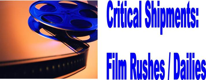 Time Critical Shipments Film Rushes Dailies