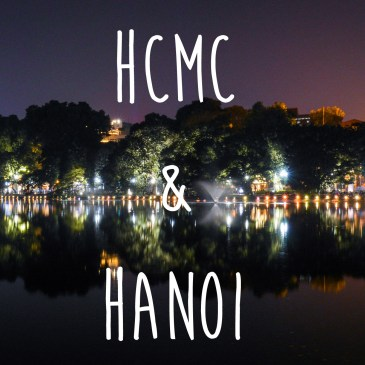 Ho Chi Minh City and Hanoi