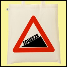 Squeeze Roadsign tote bag