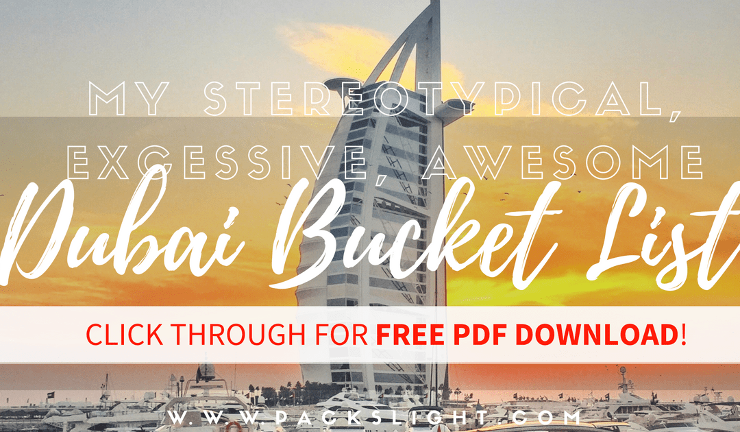 Dubai Bucketlist Header | Packs Light.png