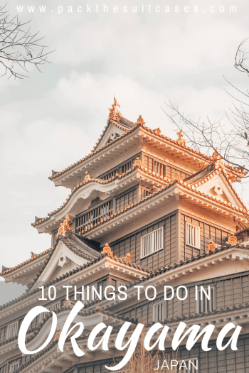 Things to do in Okayama, Japan - a guide | PACK THE SUITCASES