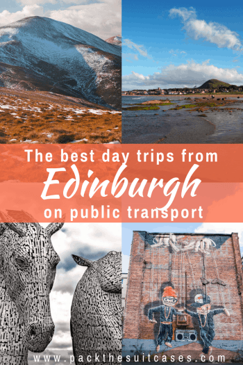 Day trips from Edinburgh, Scotland | PACK THE SUITCASES
