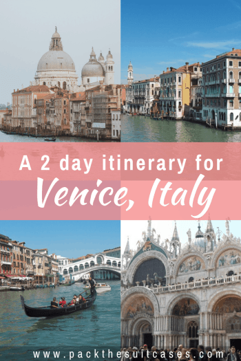2 days in Venice itinerary, Italy | PACK THE SUITCASES