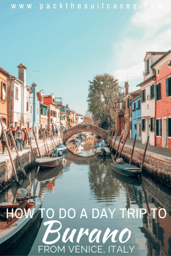 How to do a day trip from Venice to Burano, Italy | PACK THE SUITCASES