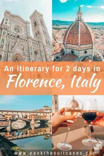 2 days in Florence, Italy - an itinerary | PACK THE SUITCASES