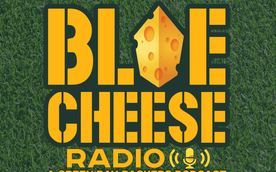 Blue Cheese Radio Episode 105: The Legend Continues…