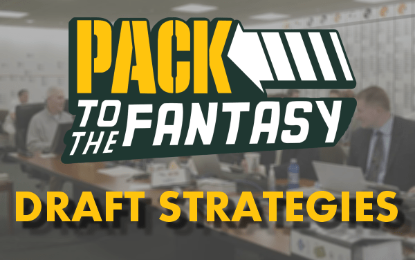 Pack to the Fantasy – Draft Strategies – Picks #1-#4 Strategy