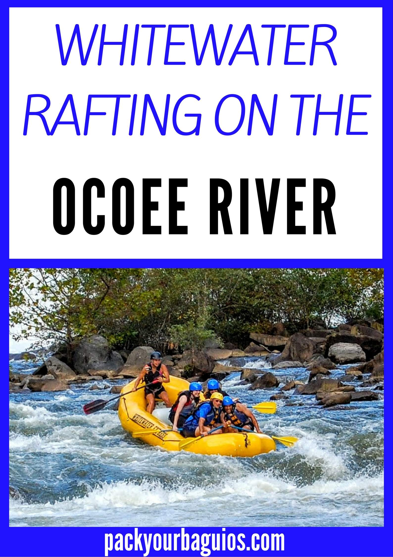 Whitewater Rafting On The Ocoee River Pack Your Baguios
