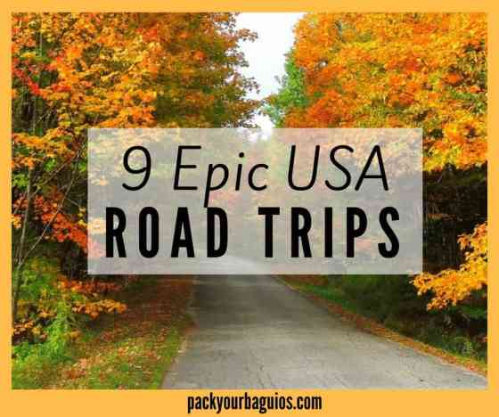 9 Epic USA Road Trips