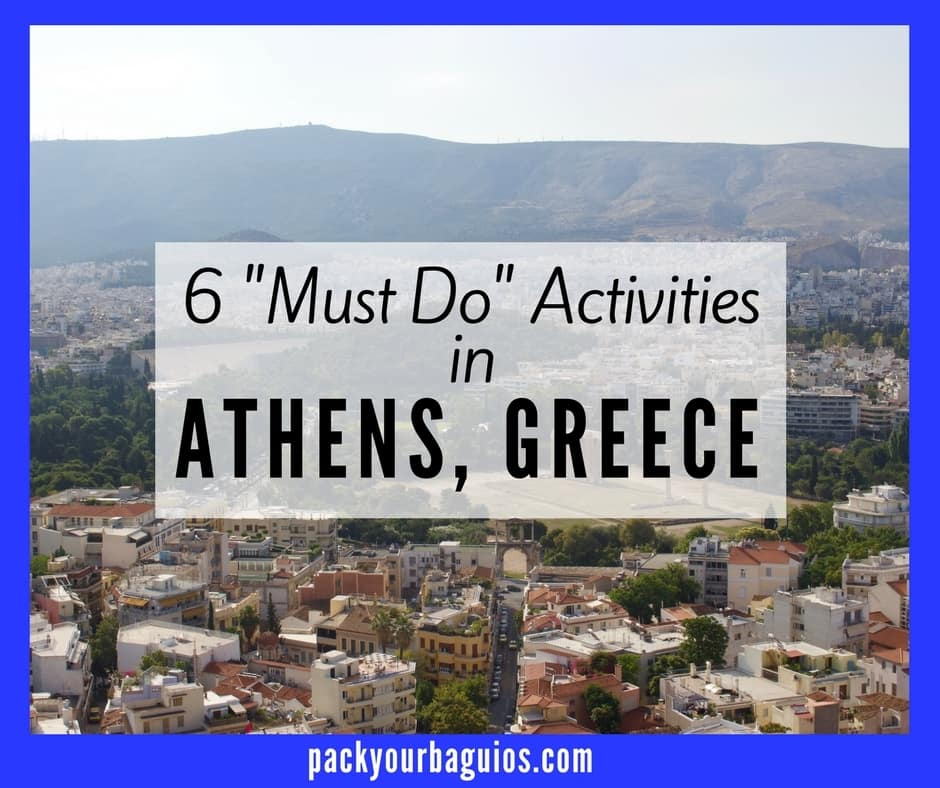"6 ""Must Do"" Activities in Athens, Greece"