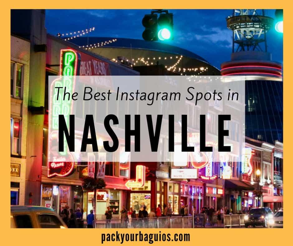 The Best Instagram Spots In Nashville, Tennessee