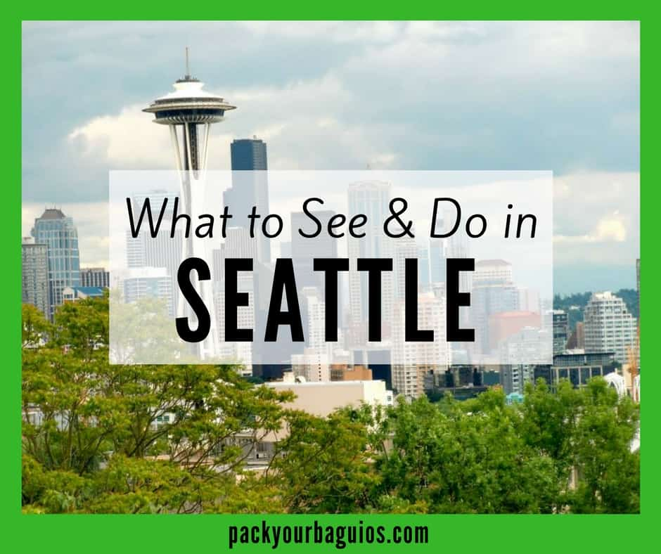 What to See & Do in Seattle, Washington