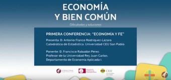 """Vídeo de la conferencia """"Economía y fe"""" en las Jornadas Economía y Bien Común de la Universidad CEU San Pablo"""