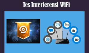 Tes Interferensi WiFi