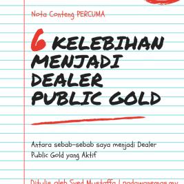 KELEBIHAN MENJADI DEALER PUBLIC GOLD