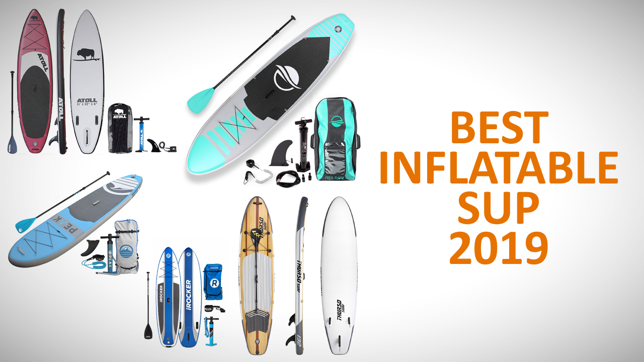 best inflatable sup 2019