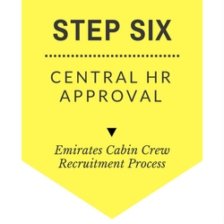 The Emirates cabin crew step by step process - Step six - Central HR approval