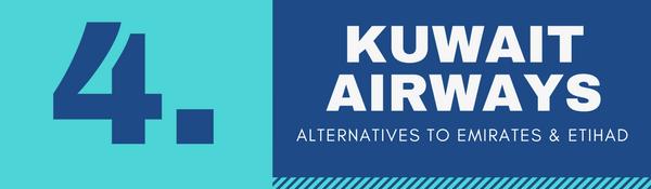 Alternatives to Emirates and Etihad Airways for Cabin Crew Recruitment - 4. Kuwait Airways